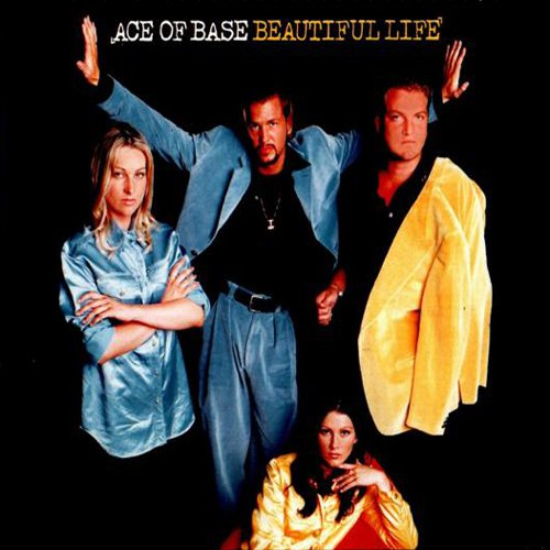 BEAUTIFUL LIFE (минус) Ace of Base